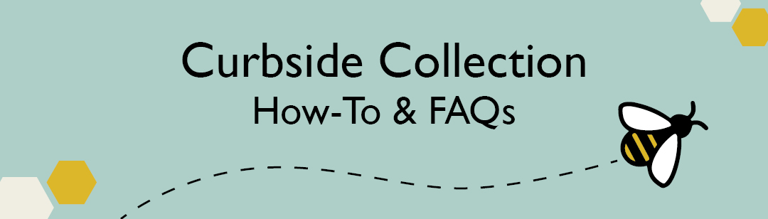 Curbside Collection How-To and FAQs
